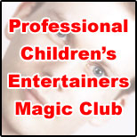 Professional Children's Entertainers Magic Club